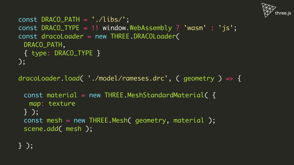 const DRACO_PATH = './libs/'; const DRACO_TYPE ...
