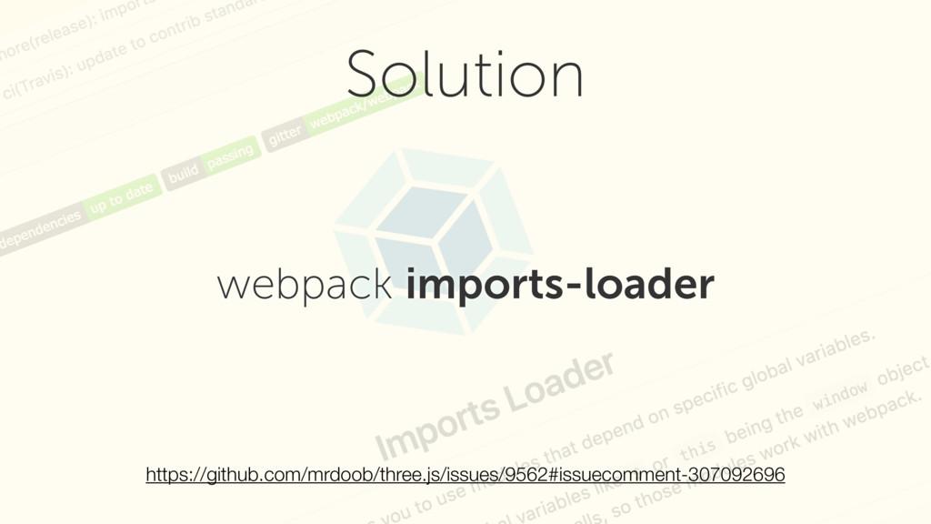 webpack imports-loader Solution https://github....