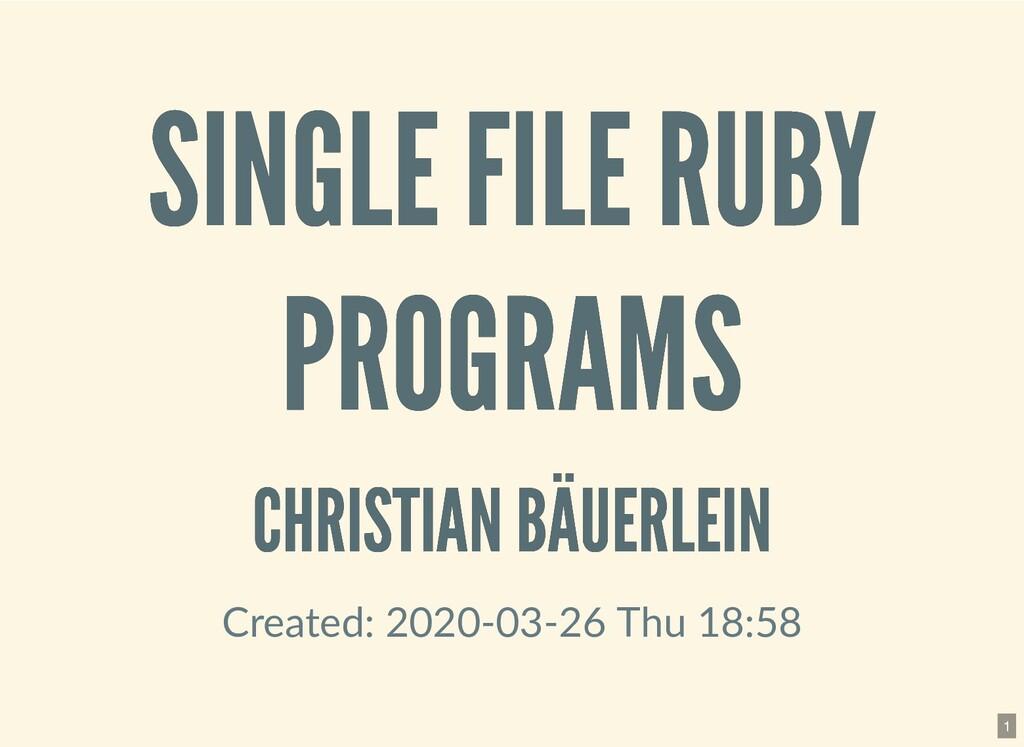 SINGLE FILE RUBY SINGLE FILE RUBY PROGRAMS PROG...