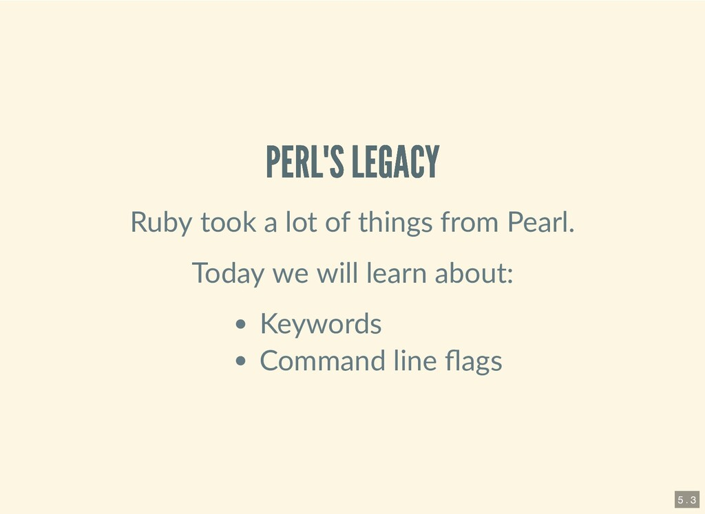 PERL'S LEGACY PERL'S LEGACY Ruby took a lot of ...