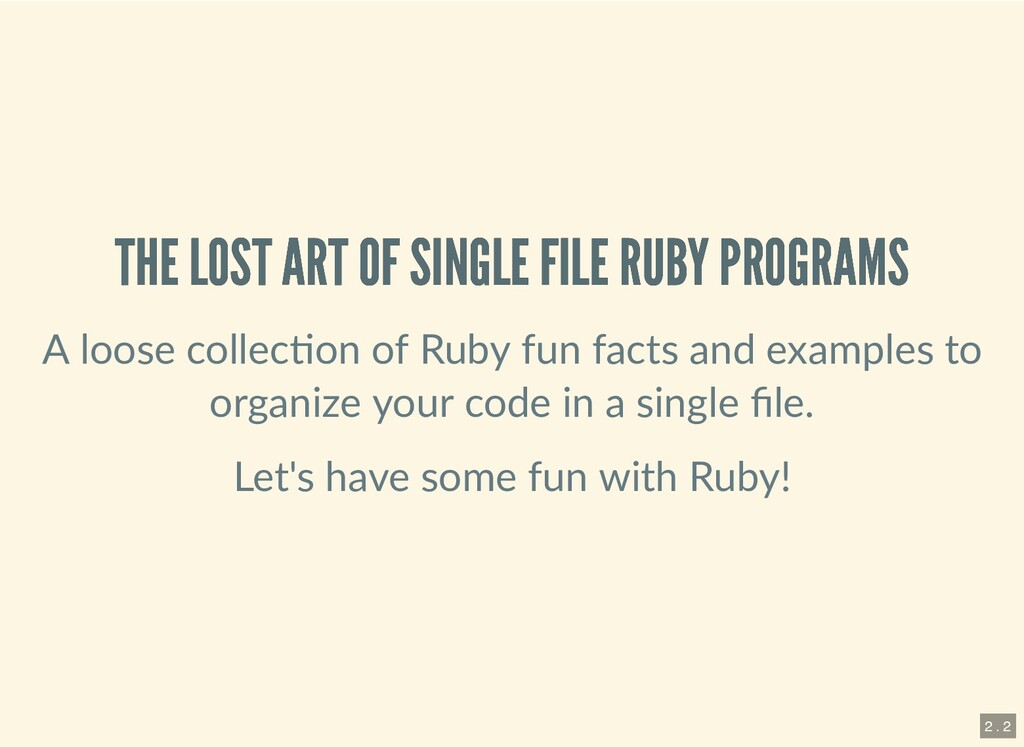 THE LOST ART OF SINGLE FILE RUBY PROGRAMS THE L...