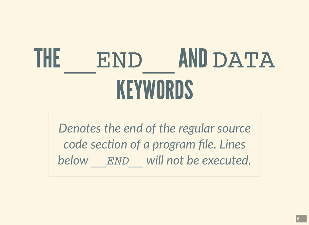 THE THE __END__ __END__ AND AND DATA DATA KEYWO...