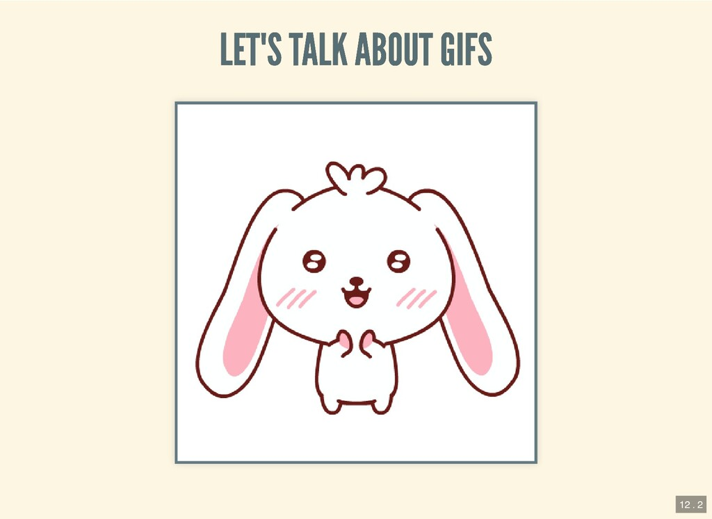 LET'S TALK ABOUT GIFS LET'S TALK ABOUT GIFS 12 ...