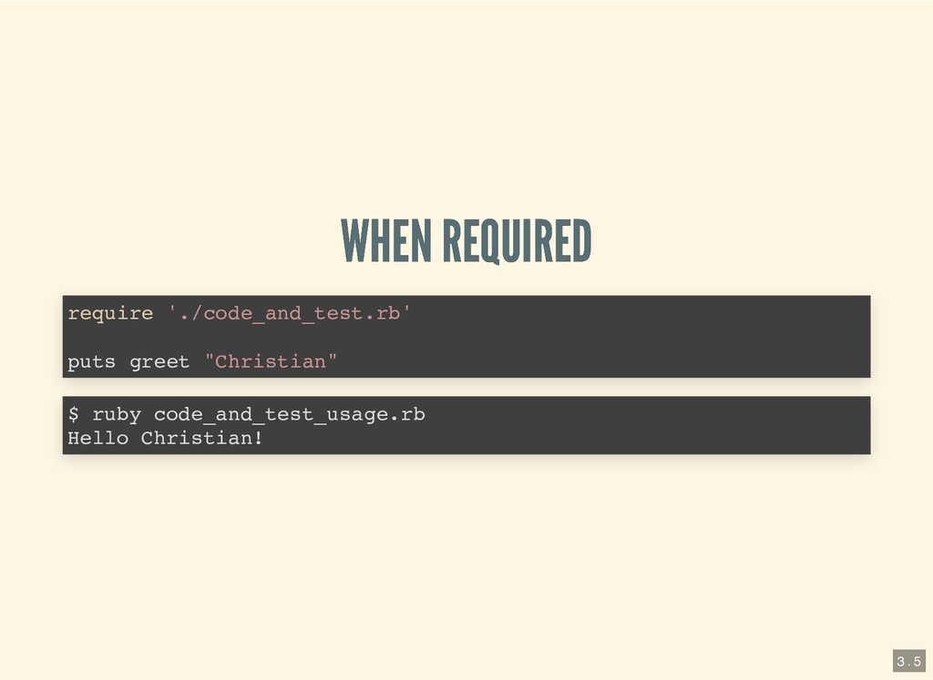 WHEN REQUIRED WHEN REQUIRED require './code_and...