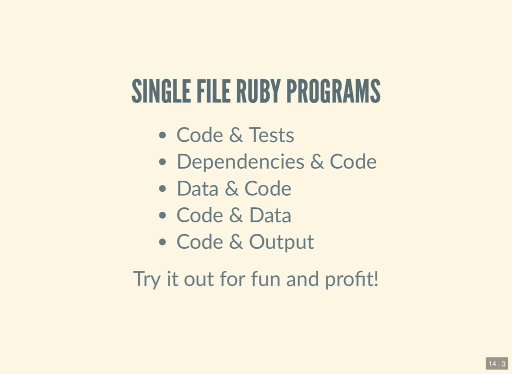 SINGLE FILE RUBY PROGRAMS SINGLE FILE RUBY PROG...