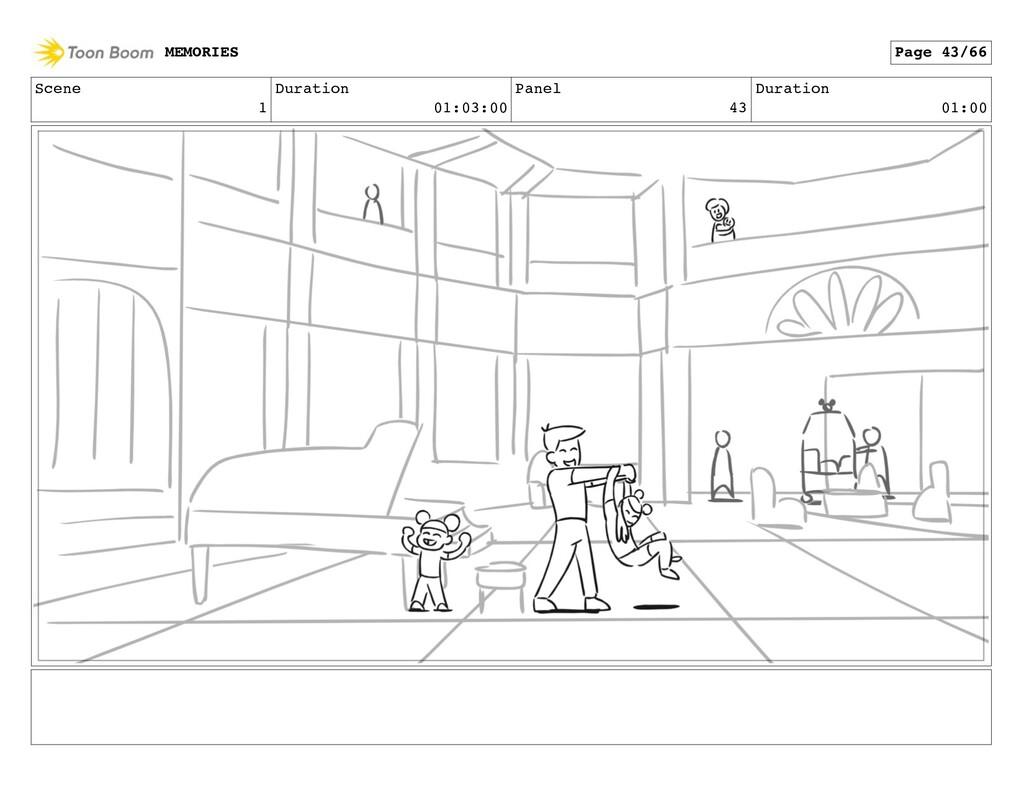 Scene 1 Duration 01:03:00 Panel 43 Duration 01:...