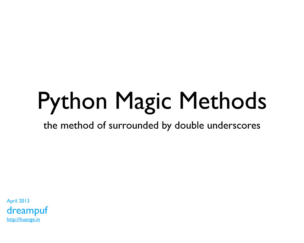 Python Magic Methods the method of surrounded b...