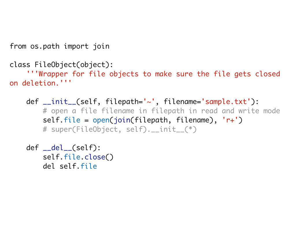 from os.path import join class FileObject(objec...