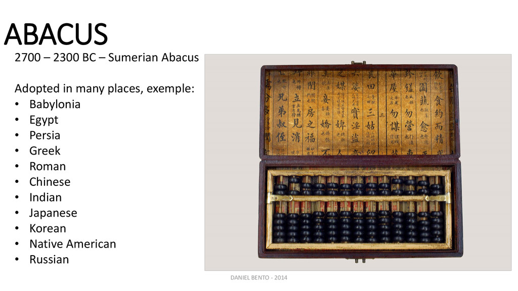 ABACUS 2700 – 2300 BC – Sumerian Abacus Adopted...