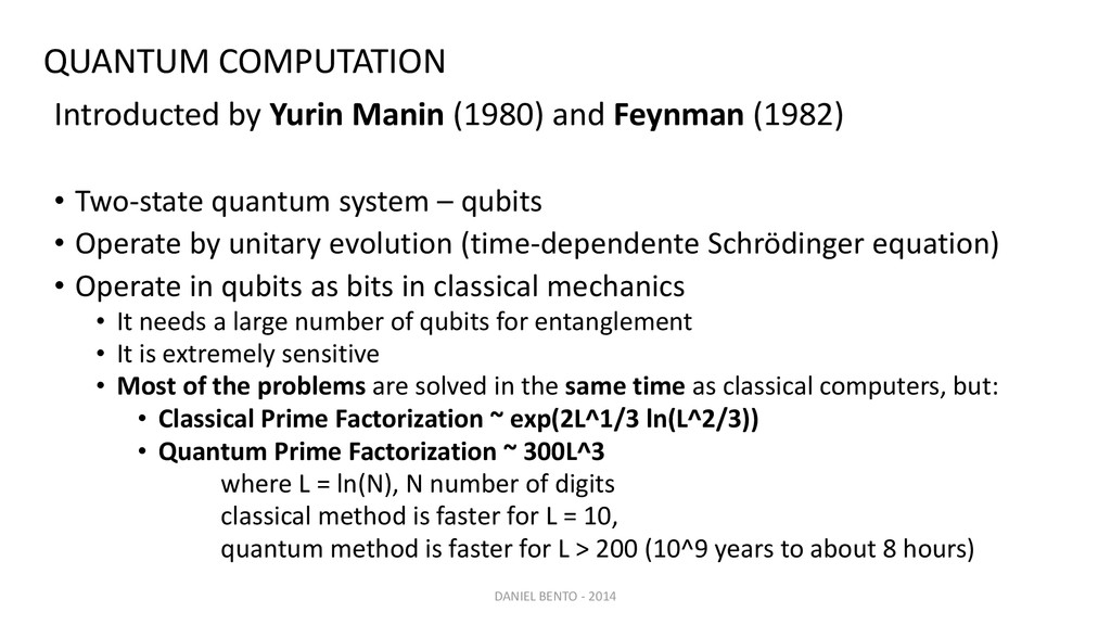 Introducted by Yurin Manin (1980) and Feynman (...