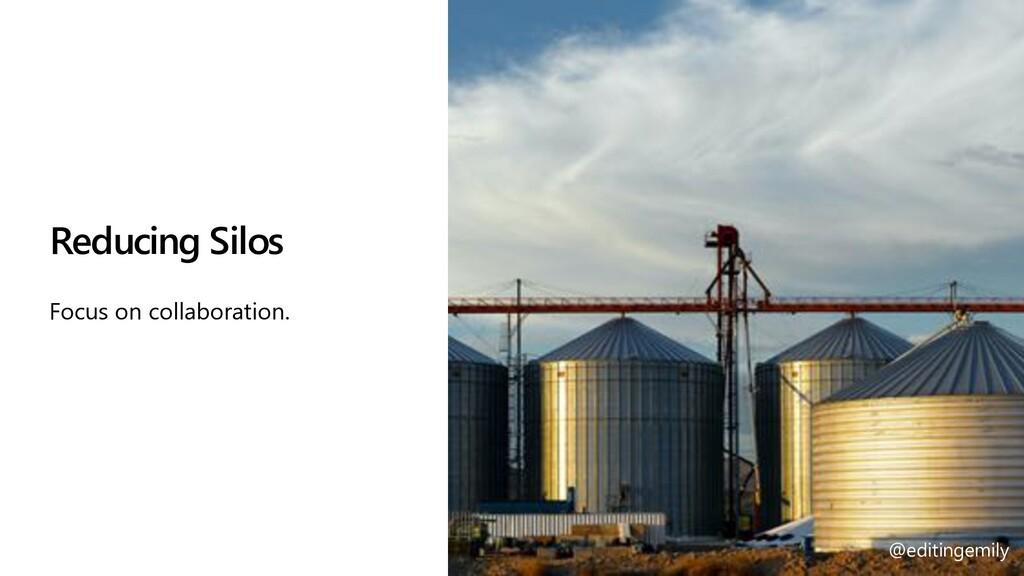 @editingemily | #MSBuild Reducing Silos Focus o...