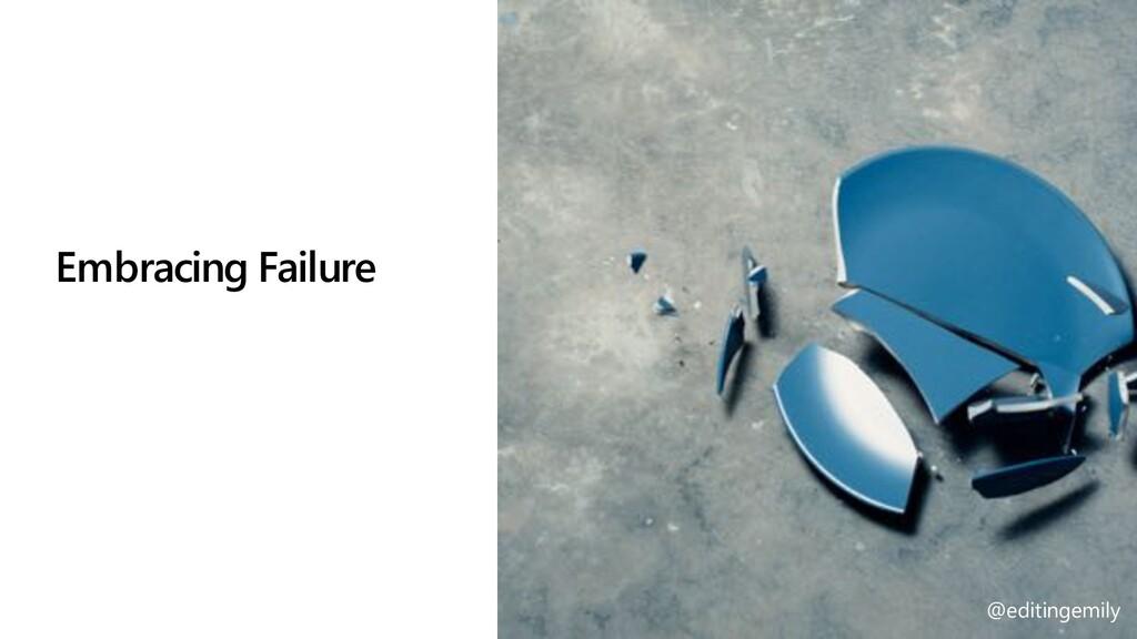 @editingemily | #MSBuild Embracing Failure @edi...