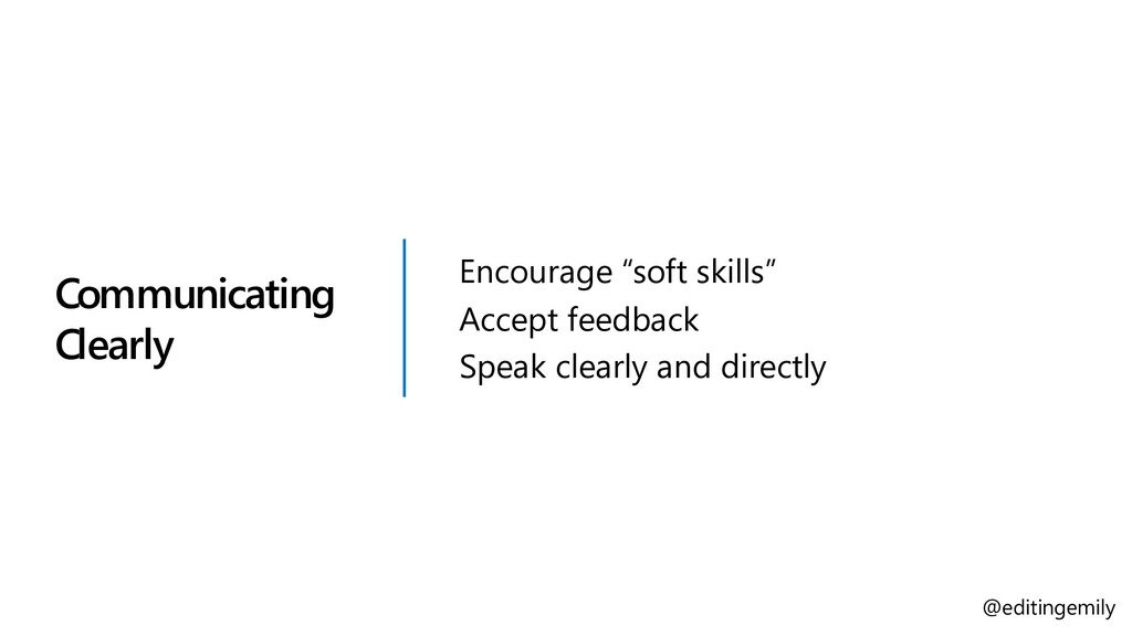 """Communicating Clearly Encourage """"soft skills"""" A..."""