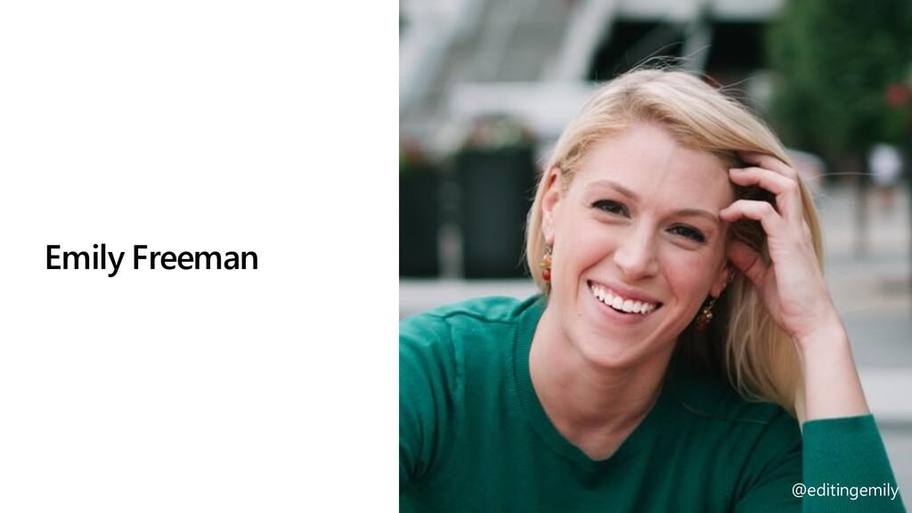 Emily Freeman @editingemily