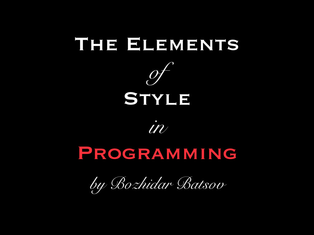 The Elements of Style in Programming by Bozhida...