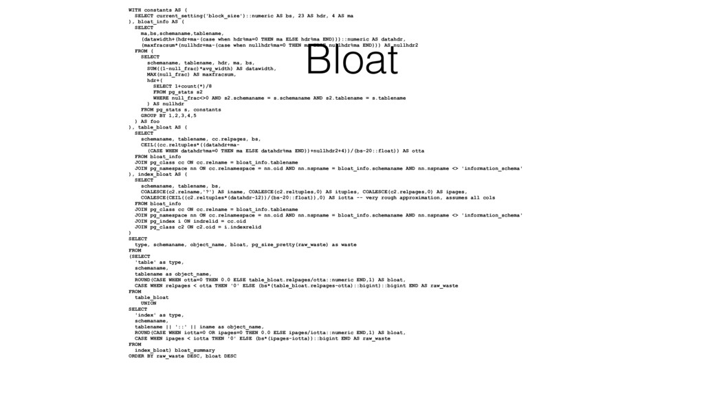 WITH constants AS ( SELECT current_setting('blo...