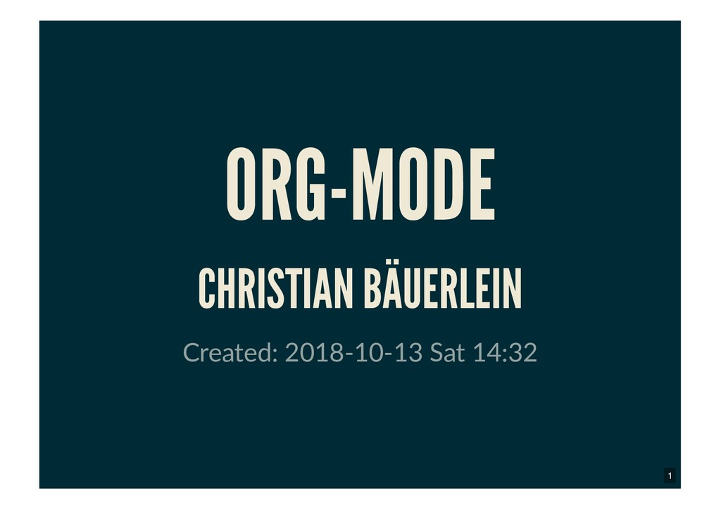 ORG-MODE ORG-MODE CHRISTIAN BÄUERLEIN CHRISTIAN...