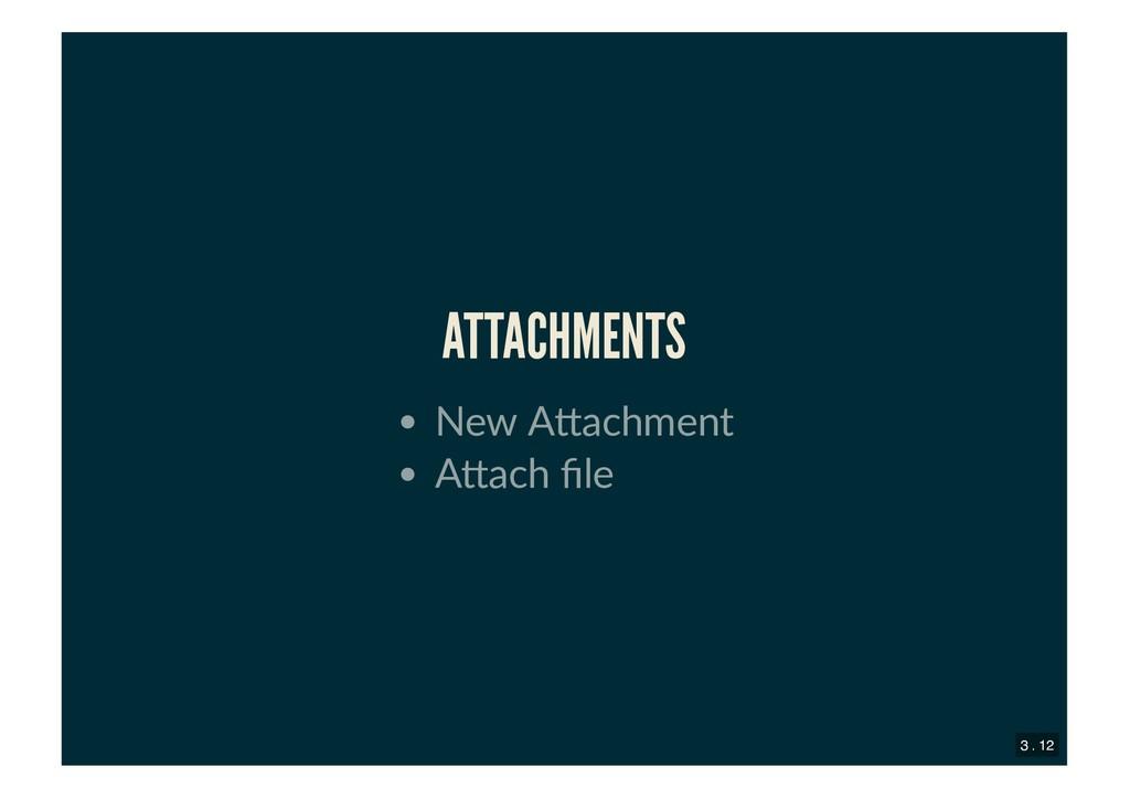 ATTACHMENTS ATTACHMENTS New A achment A ach file...