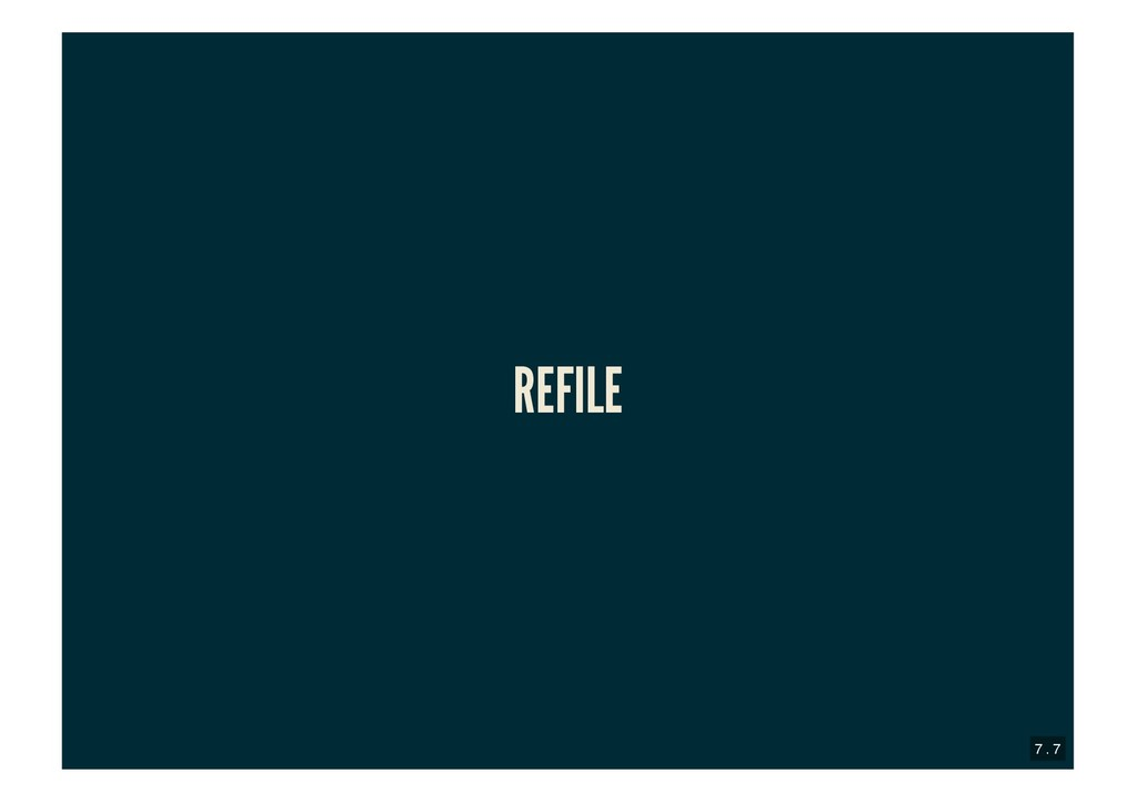 REFILE REFILE 7 . 7