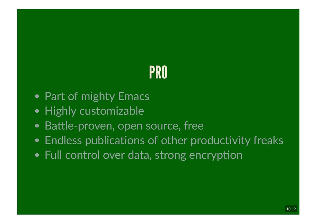 PRO PRO Part of mighty Emacs Highly customizabl...