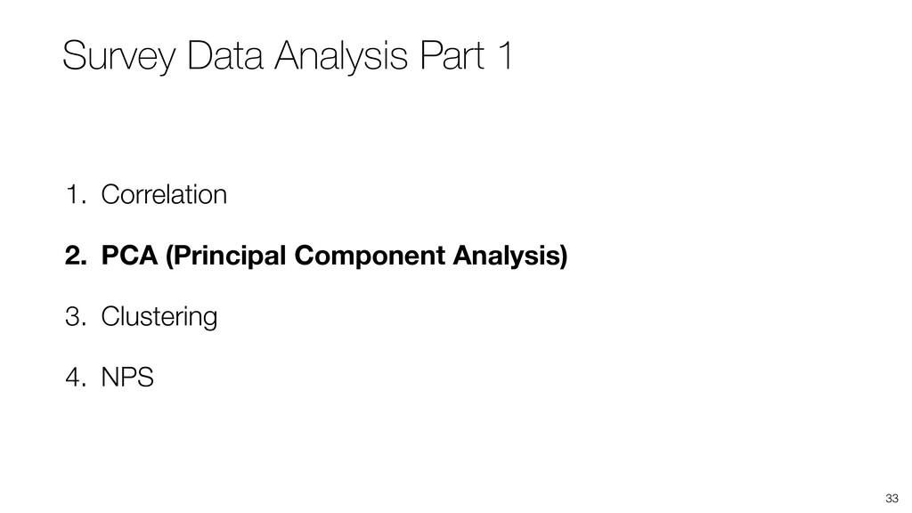33 1. Correlation 2. PCA (Principal Component A...