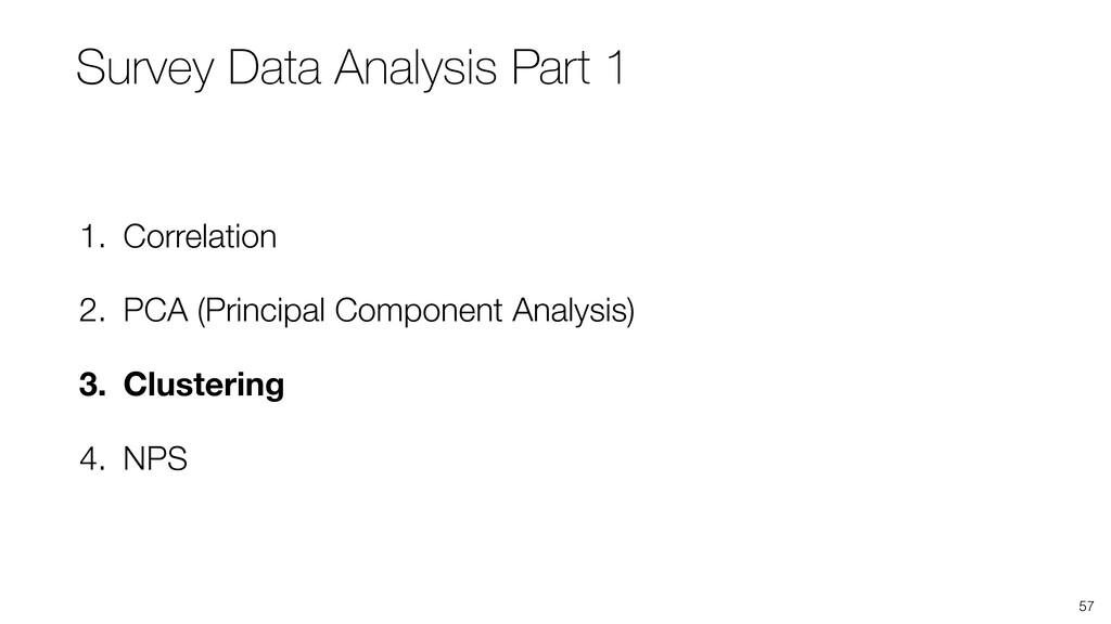 57 1. Correlation 2. PCA (Principal Component A...