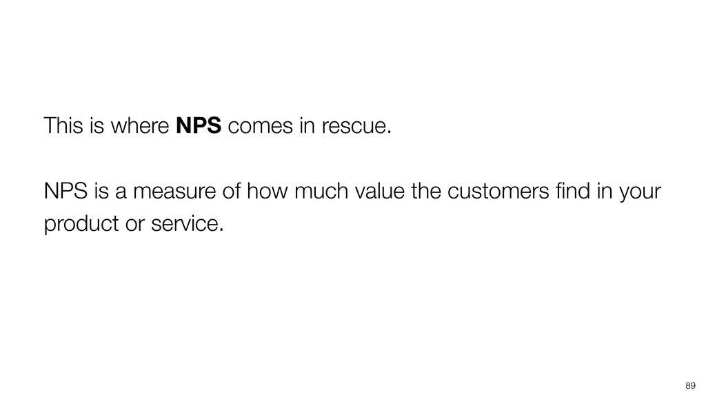 89 This is where NPS comes in rescue. NPS is a ...