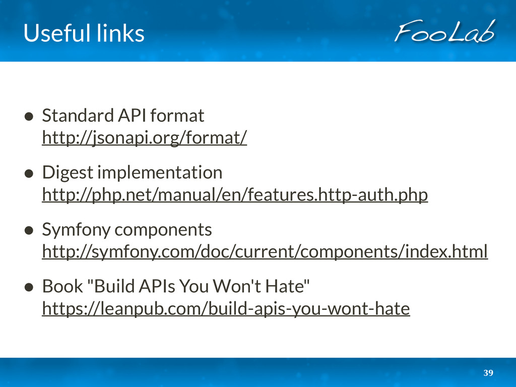 Useful links • Standard API format