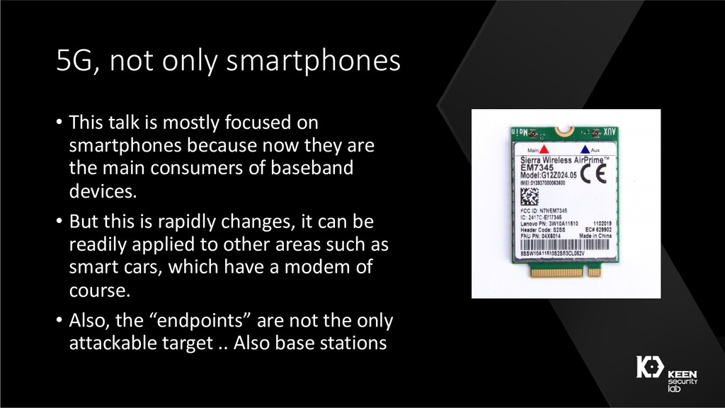 5G, not only smartphones • This talk is mostly ...