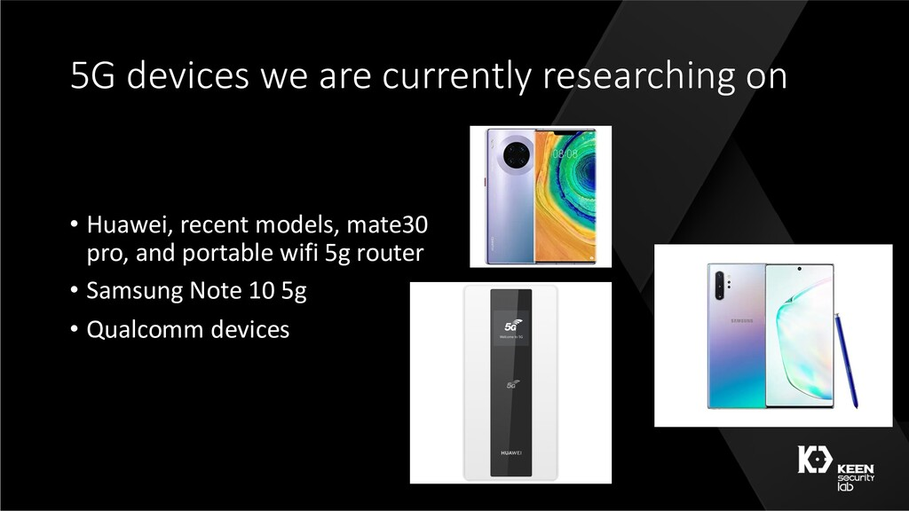 5G devices we are currently researching on • Hu...