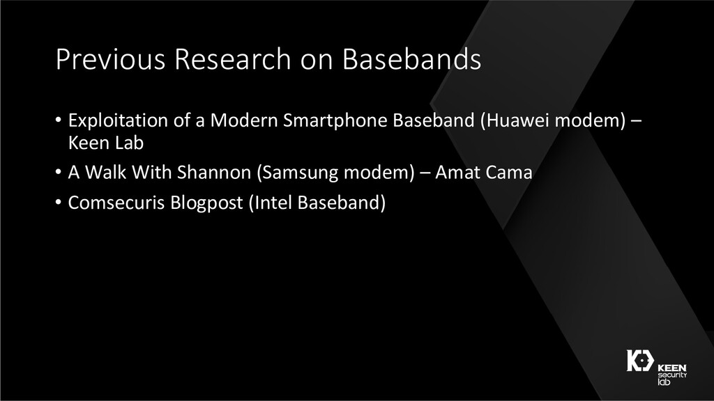 Previous Research on Basebands • Exploitation o...