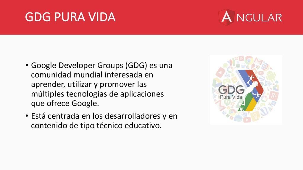 GDG PURA VIDA • Google Developer Groups (GDG) e...