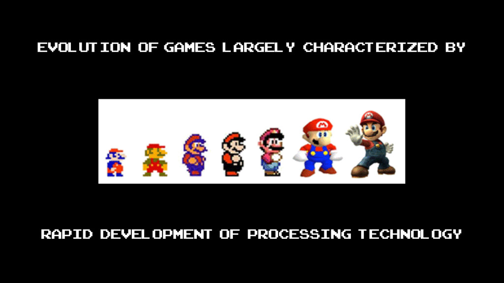 Evolution of games largely characterized by rap...