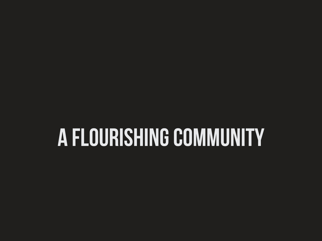 a flourishing community