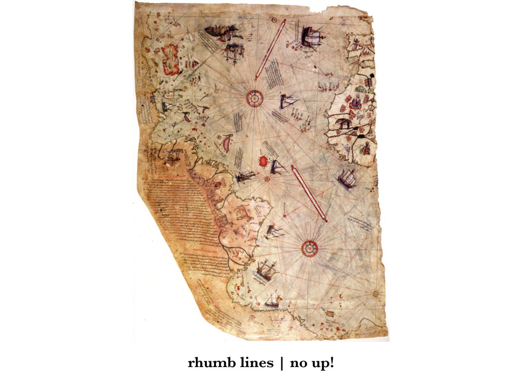 rhumb lines | no up!