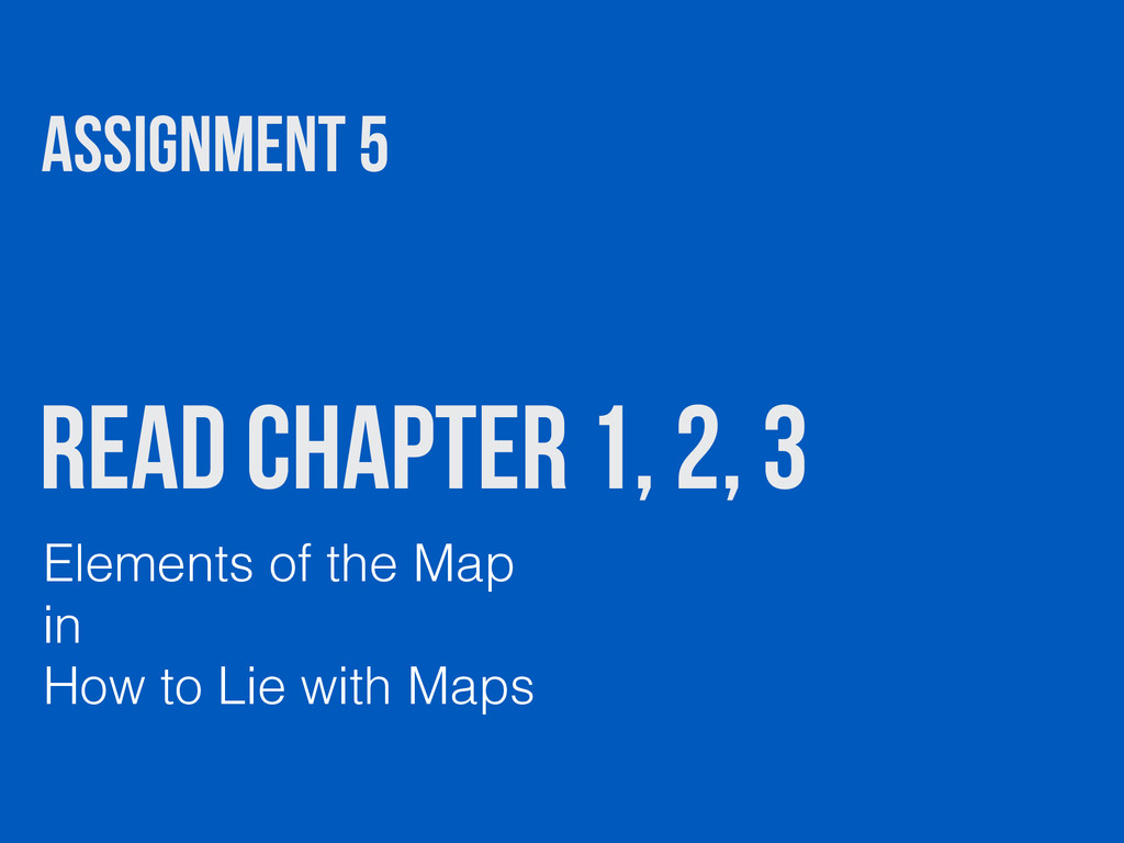 Read Chapter 1, 2, 3 Elements of the Map in How...