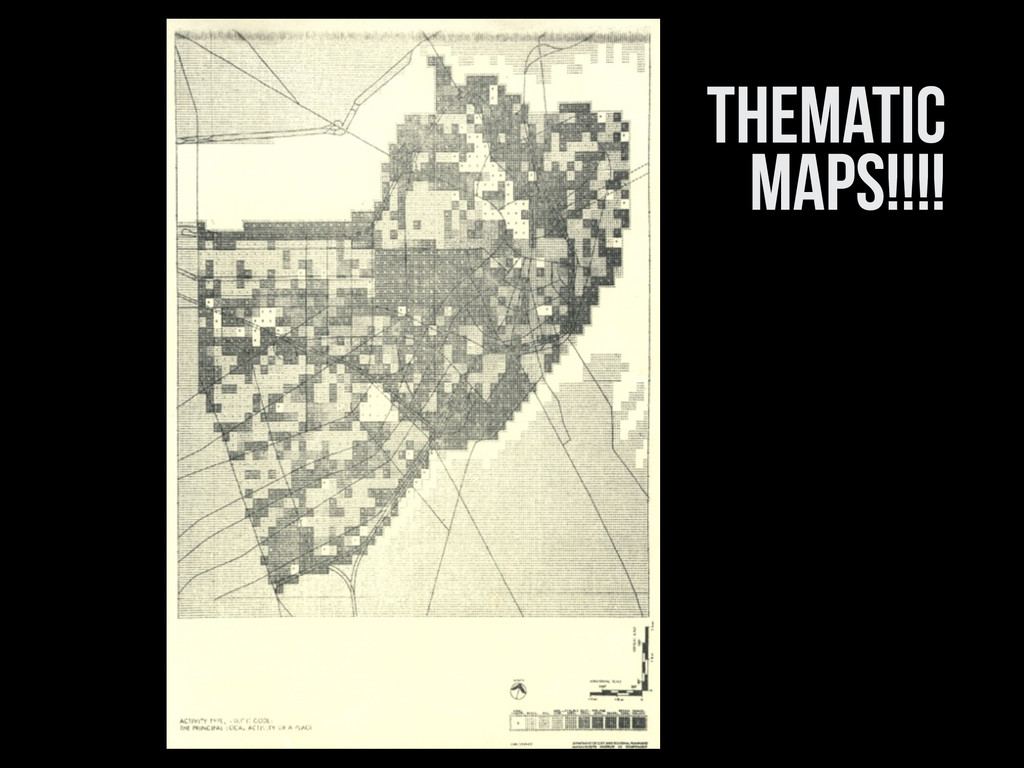 THEMATIC MAPs!!!!