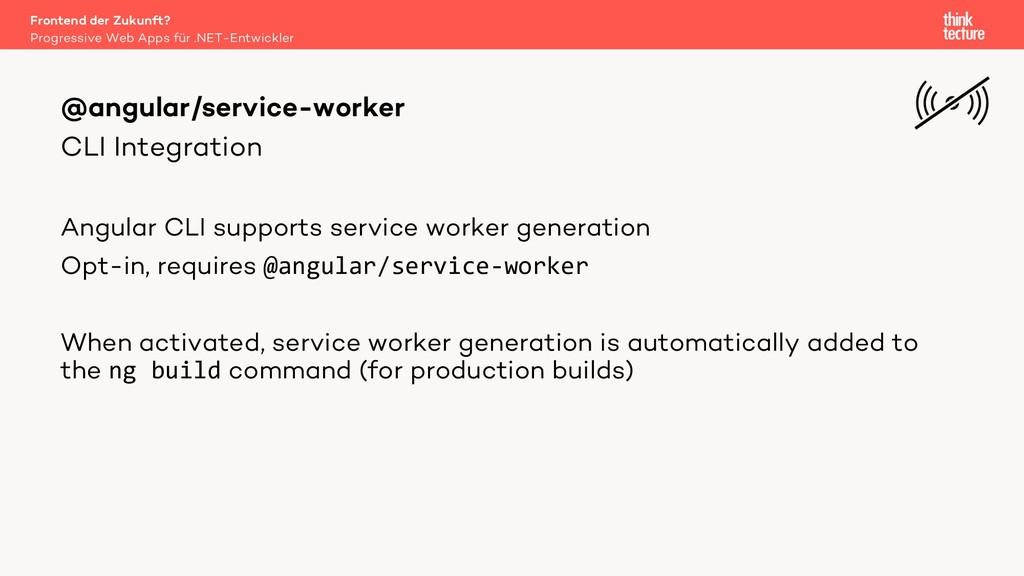 CLI Integration Angular CLI supports service wo...