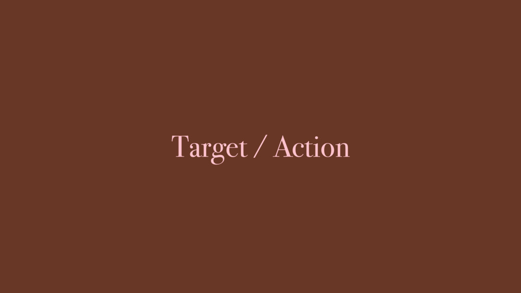 Target / Action