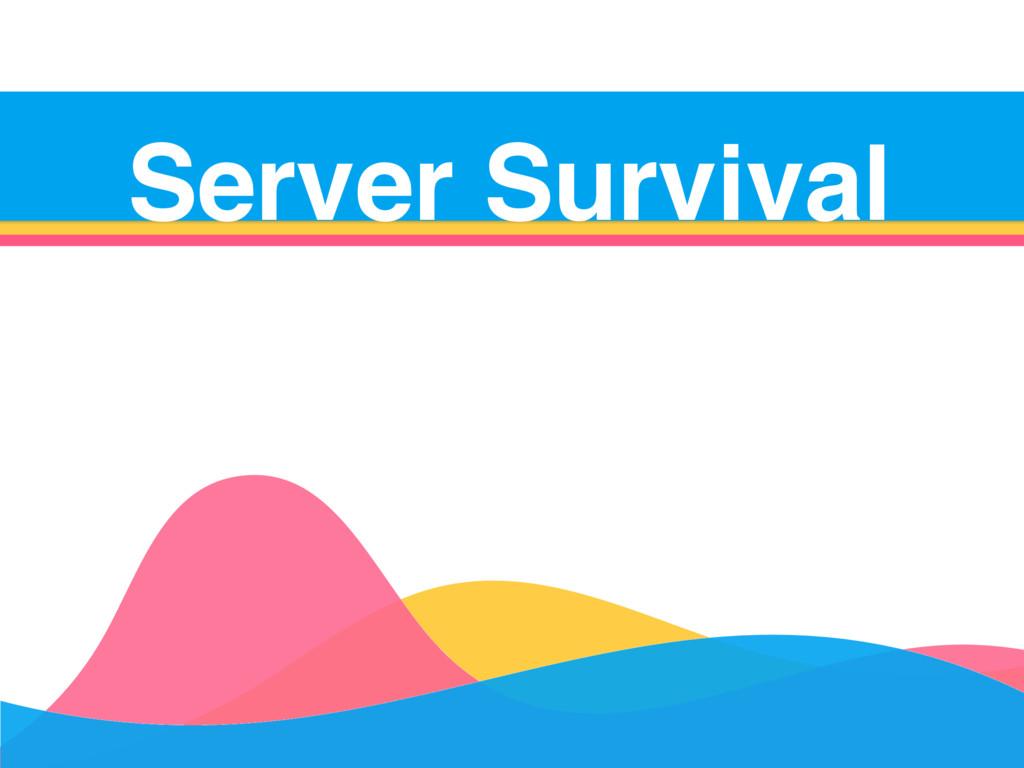 Server Survival Server Survival