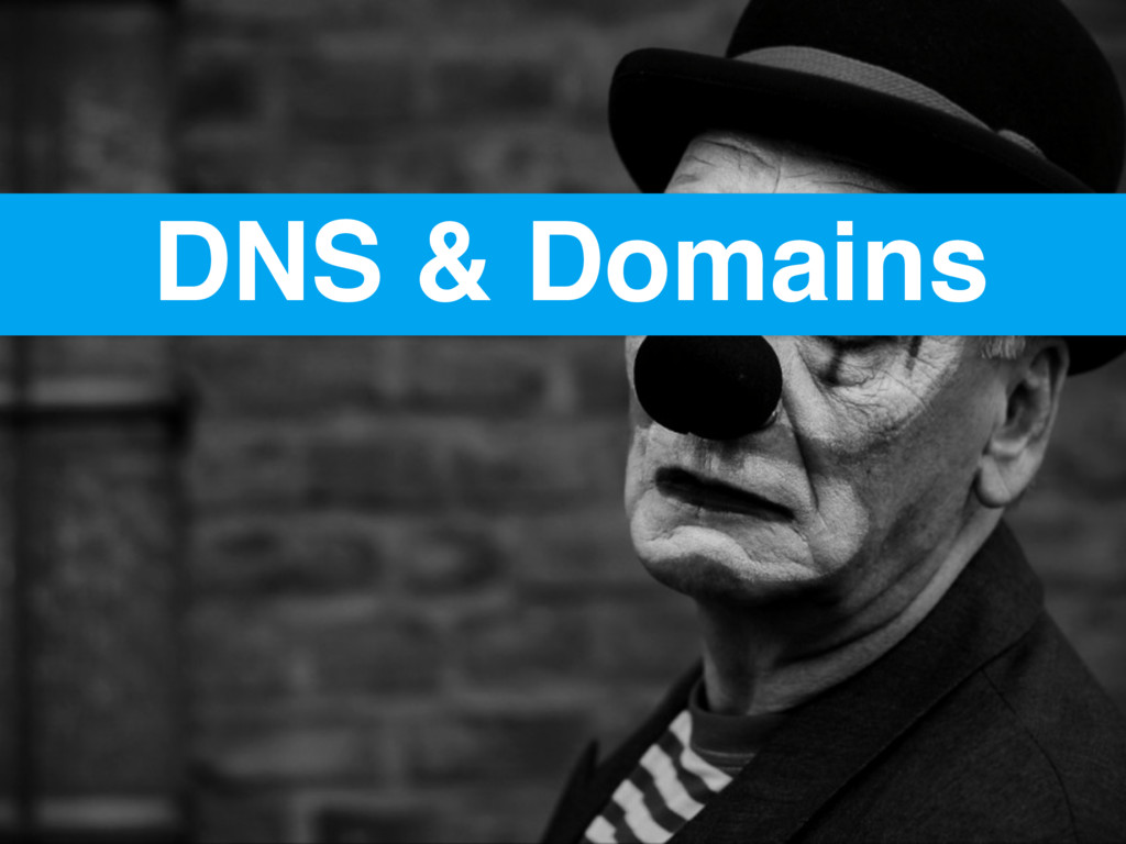 DNS & Domains