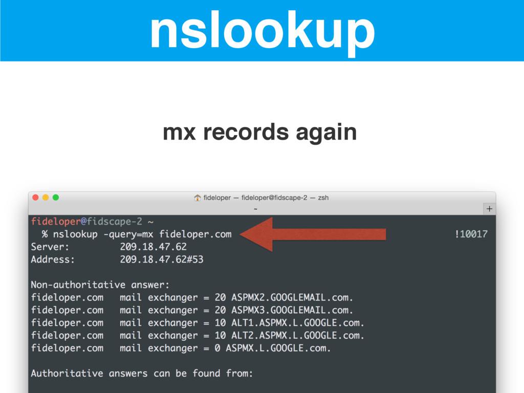 nslookup mx records again