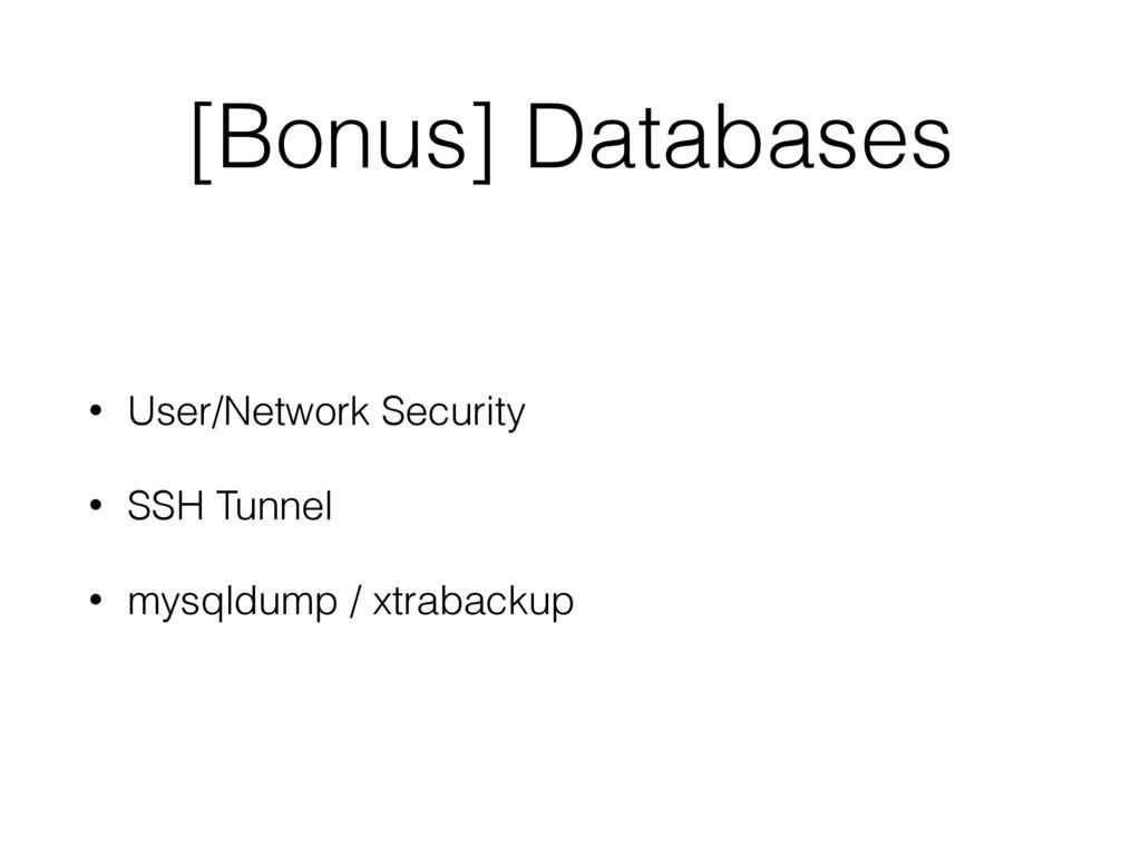[Bonus] Databases • User/Network Security • SSH...