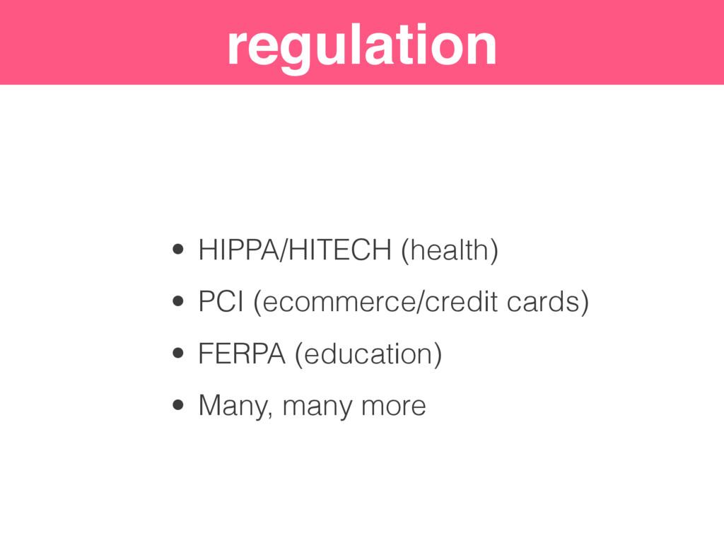 "Security ""Levels"" regulation • HIPPA/HITECH (he..."