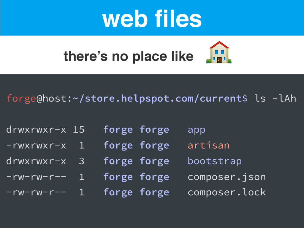 web files there's no place like forge@host:~/st...