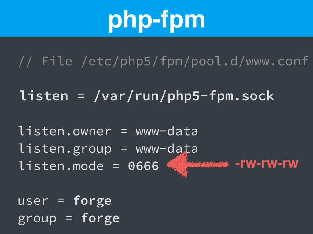 // File /etc/php5/fpm/pool.d/www.conf listen = ...