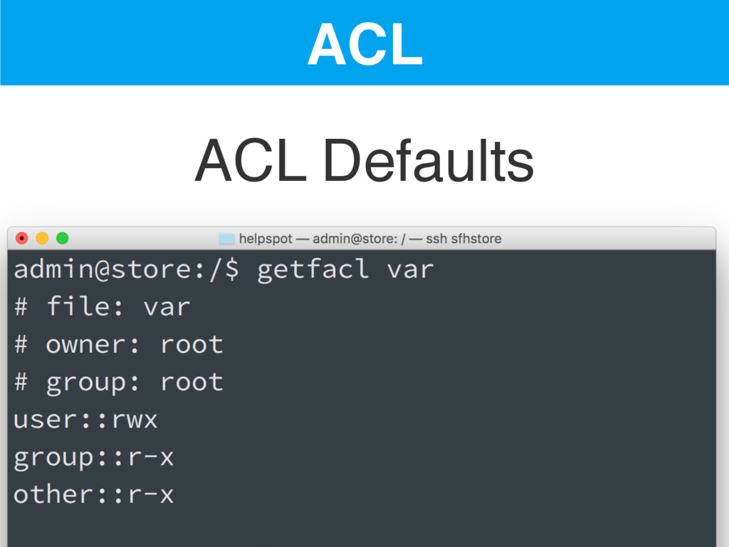 ACL ACL Defaults