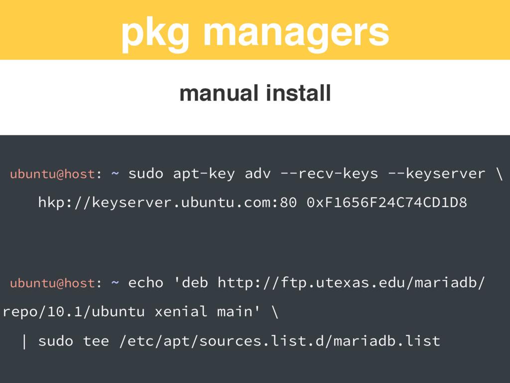 pkg managers ubuntu@host: ~ sudo apt-key adv --...