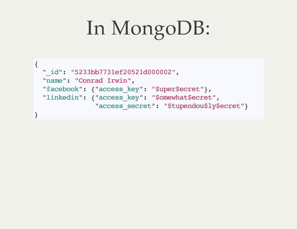"In MongoDB: { "" _ i d "" : "" 5 2 3 3 b b 7 7 3 1..."