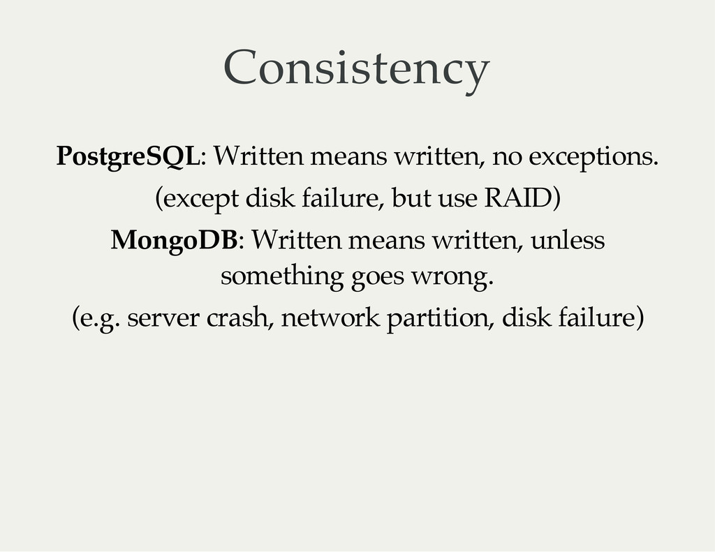 Consistency PostgreSQL: Written means written, ...